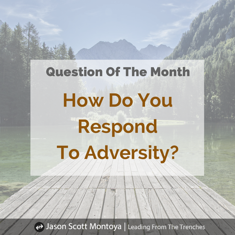How Do You Respond To Adversity?