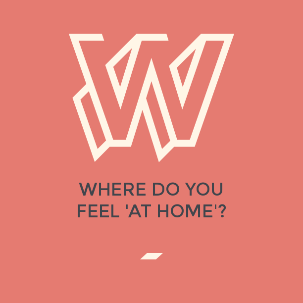 "Where do you feel ""at home""?"