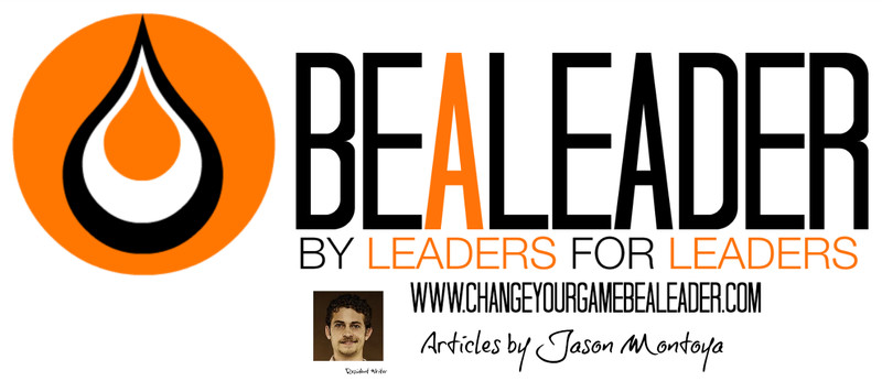 BEALEADER: Leading From The Trenches