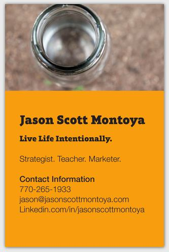 Jason Montoya Business Card - Strategist - Teacher - Marketer