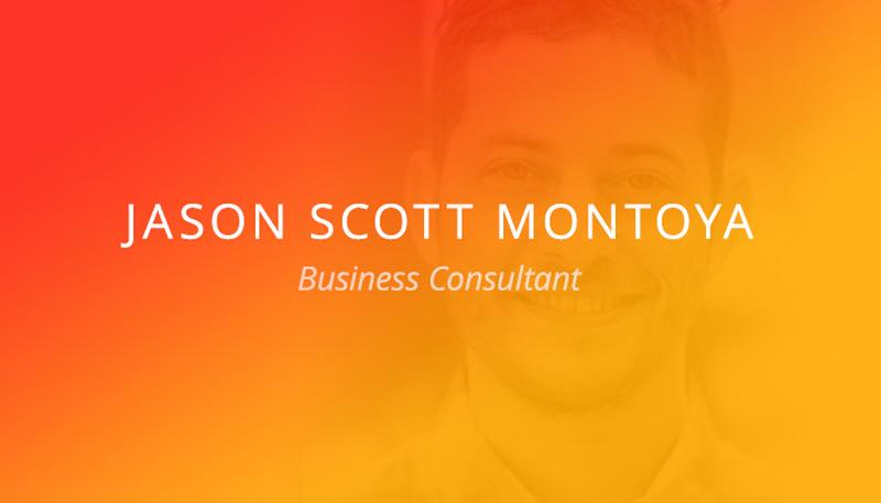 Jason Scott Montoya - Business Consultant