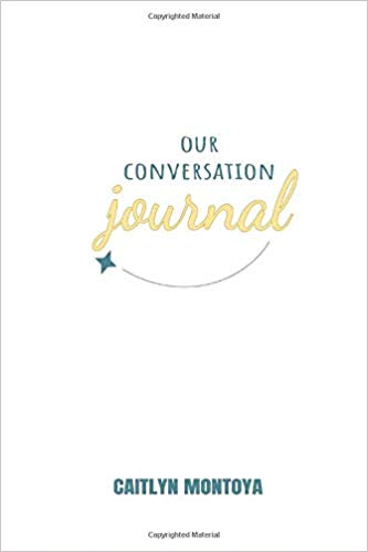 our conversation journal by caitlyn montoya