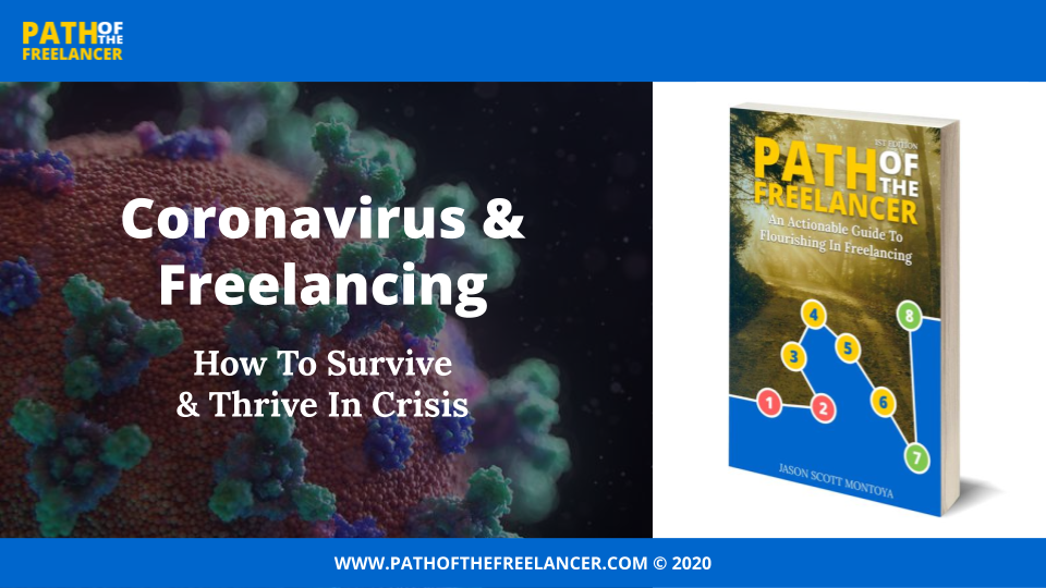 On-Demand Webinar: Coronavirus & Freelancing — How To Survive & Thrive In Crisis