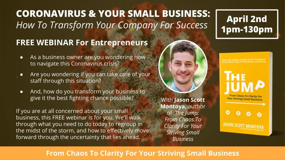 Webinar: Coronavirus & Your Small Business —  How To Transform Your Company For Success