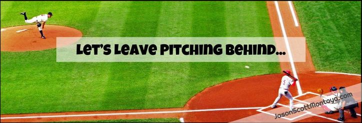 Lets-leave-pitching-behind