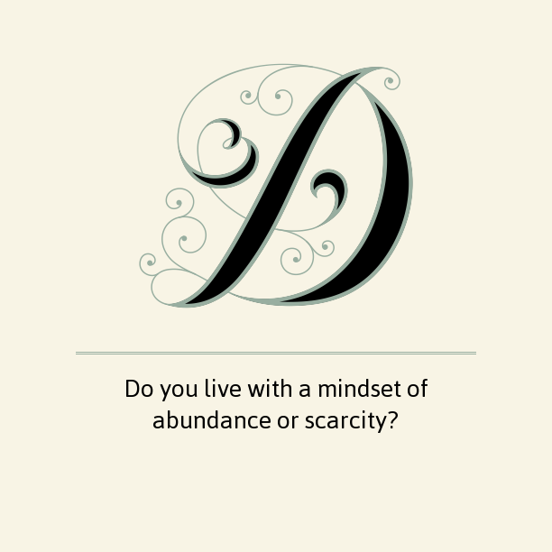 Do-you-live-with-a-mindset-of-abundance-or-scarcity