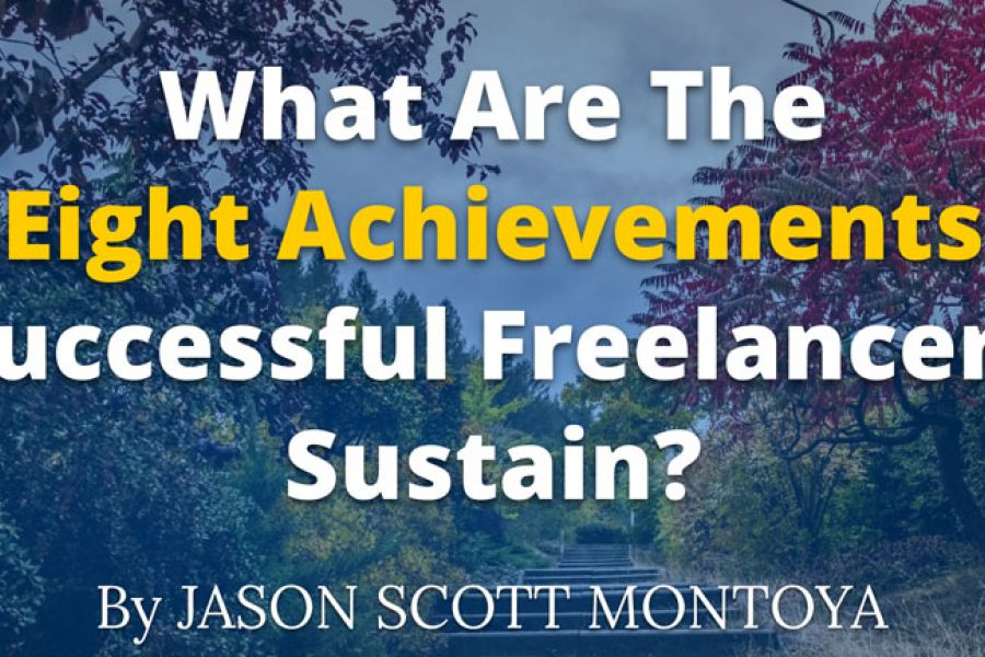 What Are The Eight Achievements Successful Freelancers Sustain? [for BrainLeaf]