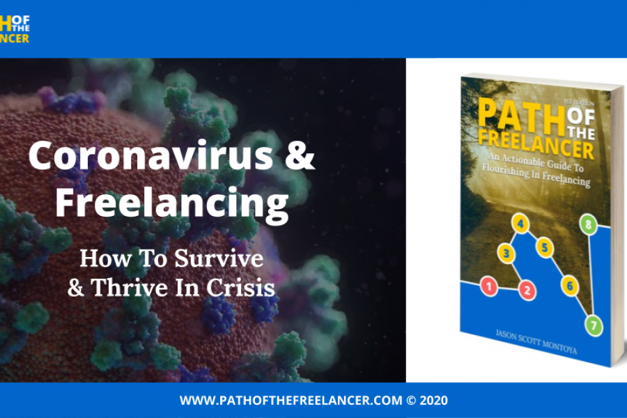 CoronaVirus & Freelancing: How To Survive & Thrive In Crisis