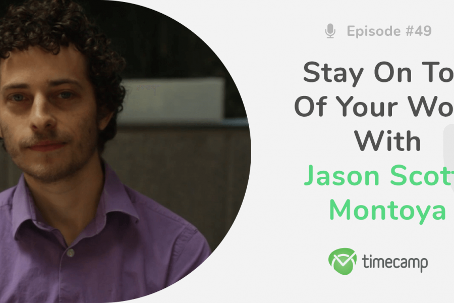 jason montoya timecamp episode 49 podcast interview